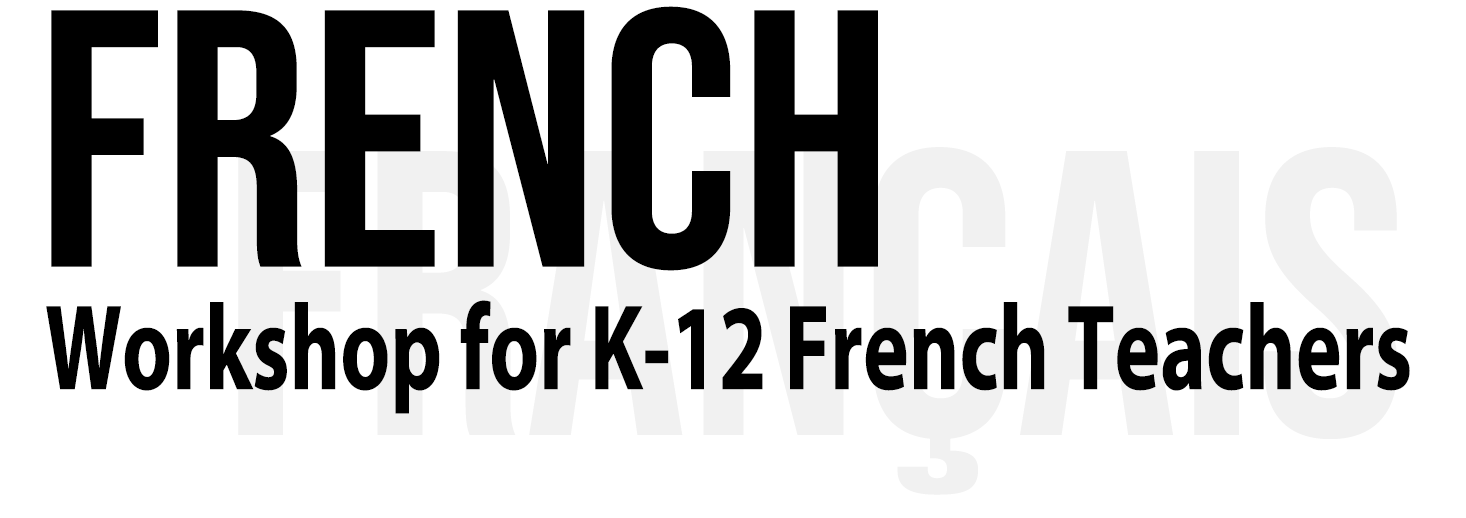 French Language Workshop for K-12 Teachers